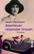Cover-Bild zu Strohmeyr, Armin: Abenteuer reisender Frauen