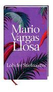 Cover-Bild zu Vargas Llosa, Mario: Lob der Stiefmutter