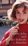 Cover-Bild zu Vargas Llosa, Mario: Tante Julia und der Schreibkünstler