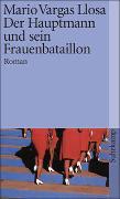 Cover-Bild zu Vargas Llosa, Mario: Der Hauptmann und sein Frauenbataillon
