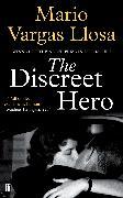 Cover-Bild zu Vargas Llosa, Mario: The Discreet Hero