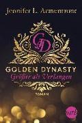 Cover-Bild zu Armentrout, Jennifer L.: Golden Dynasty - Größer als Verlangen