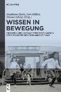 Cover-Bild zu Zloch, Stephanie (Hrsg.): Wissen in Bewegung