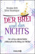 Cover-Bild zu Bittl, Monika: Der Brei und das Nichts