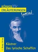 Cover-Bild zu Kästner, Erich: Kästner. Das lyrische Schaffen