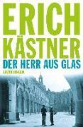 Cover-Bild zu Kästner, Erich: Der Herr aus Glas