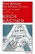 Cover-Bild zu Kästner, Erich: Drei Männer im Schnee. Inferno im Hotel