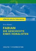 Cover-Bild zu Kästner, Erich: Königs Erläuterungen: Fabian. Die Geschichte eines Moralisten von Erich Kästner