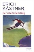 Cover-Bild zu Kästner, Erich: Der Zauberlehrling