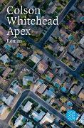 Cover-Bild zu Whitehead, Colson: Apex