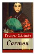 Cover-Bild zu Merimee, Prosper: Carmen (Vollständige Deutsche Ausgabe)