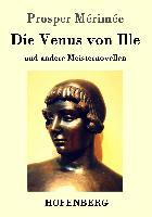 Cover-Bild zu Mérimée, Prosper: Die Venus von Ille