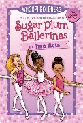 Cover-Bild zu Underwood, Deborah: Sugar Plum Ballerinas in Two Acts