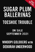 Cover-Bild zu Goldberg, Whoopi: Toeshoe Trouble