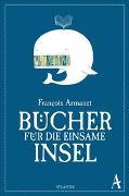 Cover-Bild zu Armanet, François: Bücher für die einsame Insel