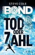 Cover-Bild zu Cole, Steve: Young Bond - Tod oder Zahl