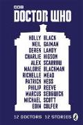 Cover-Bild zu Blackman, Malorie: Doctor Who: 12 Doctors 12 Stories
