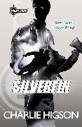 Cover-Bild zu Higson, Charlie: Young Bond: SilverFin