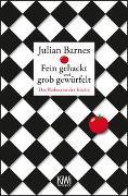 Cover-Bild zu Barnes, Julian: Fein gehackt und grob gewürfelt