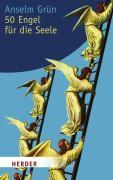 Cover-Bild zu Grün, Anselm: 50 Engel für die Seele