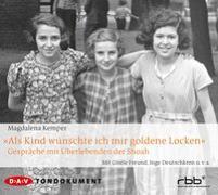 """Cover-Bild zu Kemper, Magdalena: """"Als Kind wünschte ich mir goldene Locken"""""""