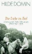 Cover-Bild zu Domin, Hilde: Die Liebe im Exil