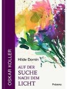Cover-Bild zu Domin, Hilde: Auf der Suche nach dem Licht