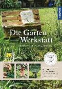 Cover-Bild zu Heß, Thomas: Die Garten-Werkstatt