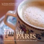 Cover-Bild zu Graf, Christine: Cafe Life Paris
