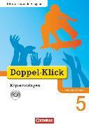 Cover-Bild zu Bentin, Werner: Doppel-Klick, Das Sprach- und Lesebuch, Differenzierende Ausgabe Nordrhein-Westfalen, 5. Schuljahr, Kopiervorlagen mit CD-ROM