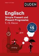 Cover-Bild zu Hock, Birgit: Englisch in 15 Min - Simple Present und Present Progressive 5./6. Klasse