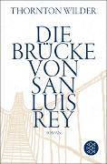 Cover-Bild zu Wilder, Thornton: Die Brücke von San Luis Rey