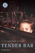 Cover-Bild zu Moehringer, J.R.: Tender Bar