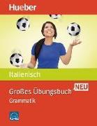 Cover-Bild zu Colella, Anna: Großes Übungsbuch Italienisch Neu. Grammatik