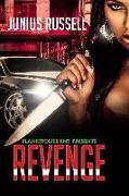 Cover-Bild zu Russell, Junius: Revenge: A dish best served cold
