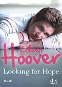 Cover-Bild zu Hoover, Colleen: Looking for Hope