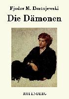 Cover-Bild zu Fjodor M. Dostojewski: Die Dämonen