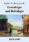 Cover-Bild zu Dostojewski, Fjodor M.: Erniedrigte und Beleidigte