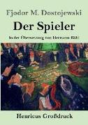 Cover-Bild zu Dostojewski, Fjodor M.: Der Spieler (Großdruck)