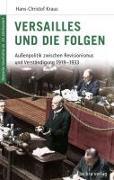 Cover-Bild zu Kraus, Hans-Christof: Versailles und die Folgen