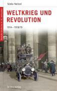Cover-Bild zu Neitzel, Sönke: Deutsche Geschichte im 20. Jahrhundert 03. Weltkrieg und Revolution