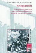 Cover-Bild zu Neitzel, Sönke (Hrsg.): Kriegsgreuel