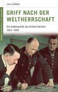 Cover-Bild zu Lüdicke, Lars: Griff nach der Weltherrschaft