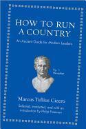 Cover-Bild zu Cicero, Marcus Tullius: How to Run a Country