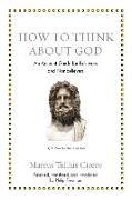 Cover-Bild zu Cicero, Marcus Tullius: How to Think about God