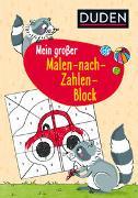 Cover-Bild zu Braun, Christina: Duden: Mein großer Malen-nach-Zahlen-Block