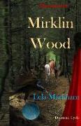 Cover-Bild zu Markham, Lela: Mirklin Wood