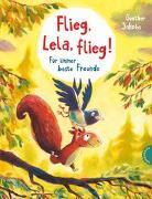Cover-Bild zu Jakobs, Günther: Pino und Lela: Flieg, Lela, flieg!