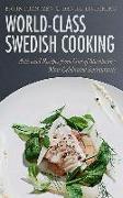 Cover-Bild zu Frantzén, Björn: World-Class Swedish Cooking