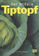 Cover-Bild zu Affolter, Ursula: Der andere Tiptopf